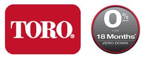 Toro 0% Interest for 18 Months!