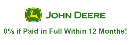 John Deere No-Interest if Paid in Full within 12 Months*!
