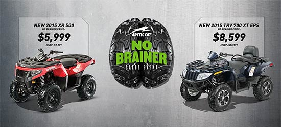 Arctic Cat No Brainer Sales Event!