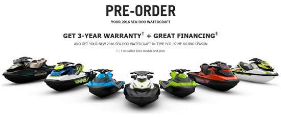 Pre-Order Your 2016 Sea-Doo Watercraft!