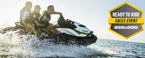 Sea-Doo Ready to Ride Sales Event!
