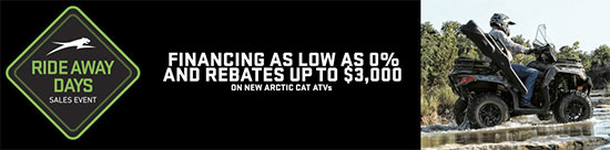 Arctic Cat Ride Away Days Sales Event!