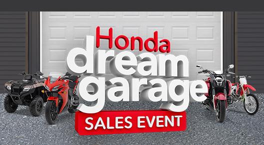 Honda Dream Garage Sales Event - Bonus Bucks!