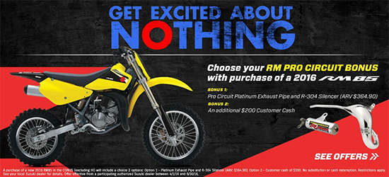 Suzuki Motor of America Inc. Get Excited About 0% RM Pro Circuit Bonus