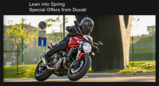 Ducati Lean into Spring - 0.99% Financing on Select 2015 Models!