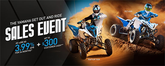 Yamaha Motor Corp., USA Get Out and Ride Sales Event - Sport!