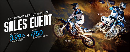 Yamaha Motor Corp., USA Get Out and Ride Sales Event - Off-Road