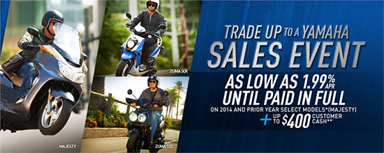 Yamaha Motor Corp., USA Trade Up To A Yamaha Sales Event!