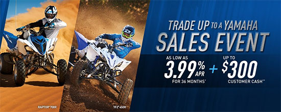 Yamaha Motor Corp., USA Trade Up To A Yamaha Sales Event - Sport!