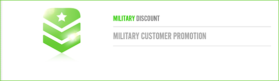 Military Customer Promotion - Military Discount!