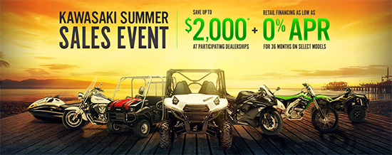 Kawasaki Summer Sales Event - Save Up To $2,000* / Retail Financing As Low As 0% APR For 36 Months On Select Models!