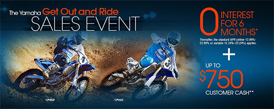 Yamaha Motor Corp., USA The Yamaha Get Out and Ride Sales Event - Off-Road!