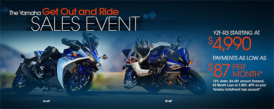 The Yamaha Get Out and Ride Sales Event - Street!