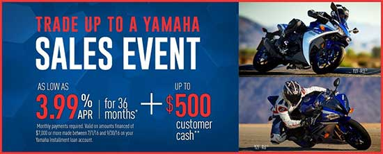 Yamaha Motor Corp., USA Trade Up To A Yamaha Sales Event - Street!