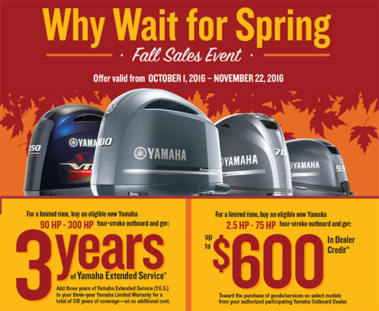Yamaha Marine Why Wait for Spring Fall Sales Event!
