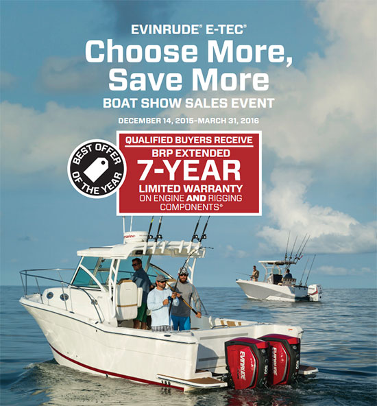 Evinrude Choose More, Save More Boat Show Sales Event!