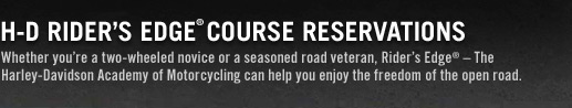 H-D Rider's Edge® Course Reservations